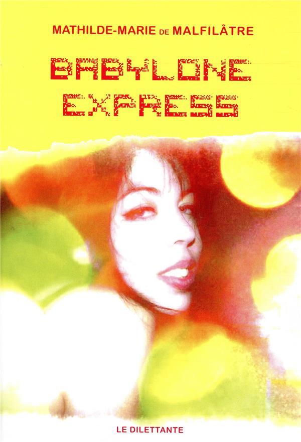 Livre-Babylone-Express-Mathile-Marie-Malfilâtre-Culturclub.jpg