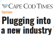 Cape Cod Times Endorsement: Plugging into a New Industry