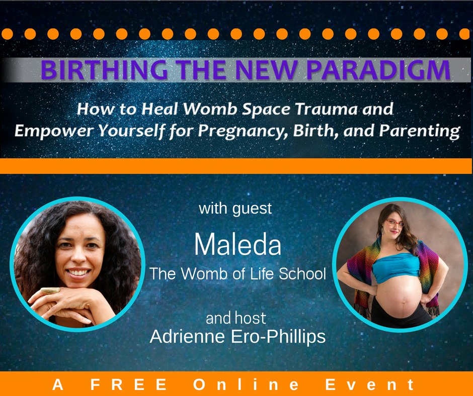 Connect - Find Maleda's free gift to you here: Free Video Minicourse: Awaken to                Primordial Womb Healing        www. wombmatrixhealing.com