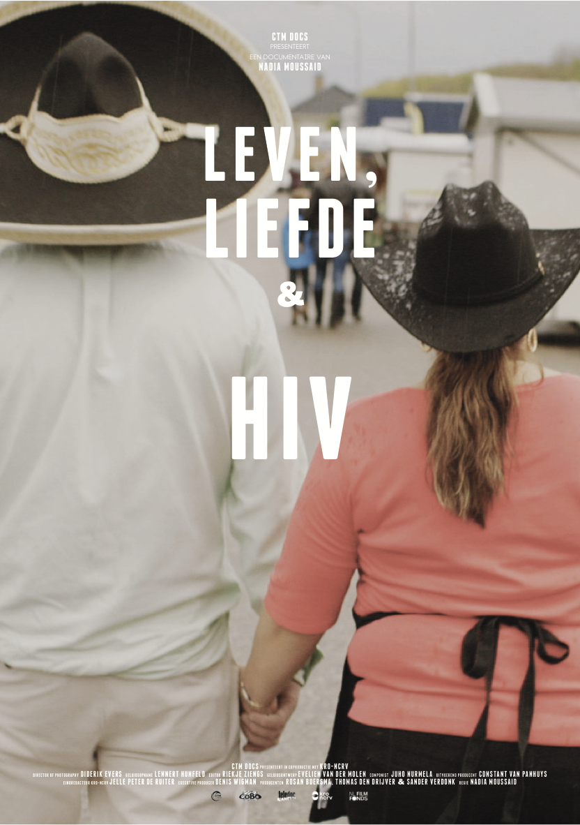 - Original Title: Leven, Liefde & HIVDirector: Nadia MoussaidProducers: Rosan Boersma, Denis WigmanCo-production: NCRV TVLanguage: Dutch Sales agent: NPO SalesLength: 23 min.Year of release: Netherlands Film Festival 2016
