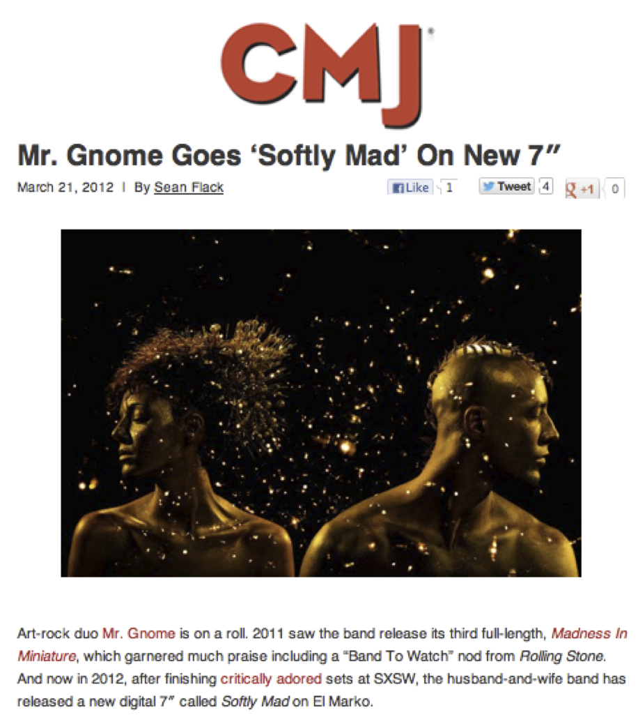 CMJ - Mr. Gnome - Softly MadMarch 2012