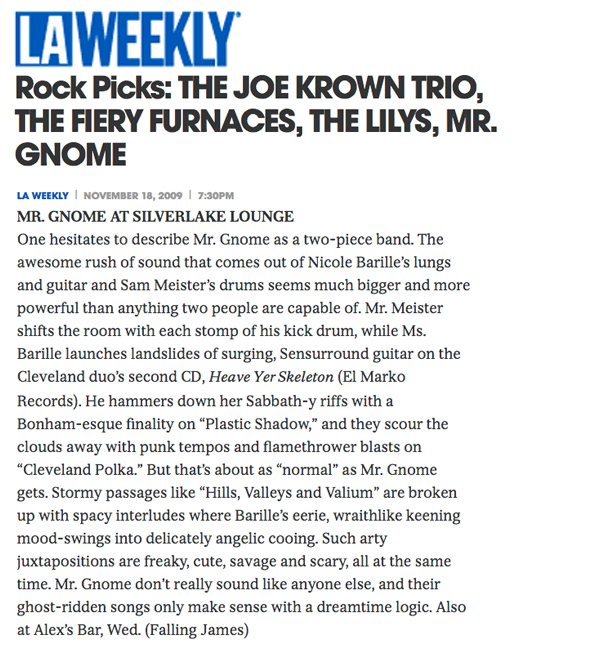 LA Weekly - Rock Picks : Heave Yer SkeletonNovember 2009READ MORE