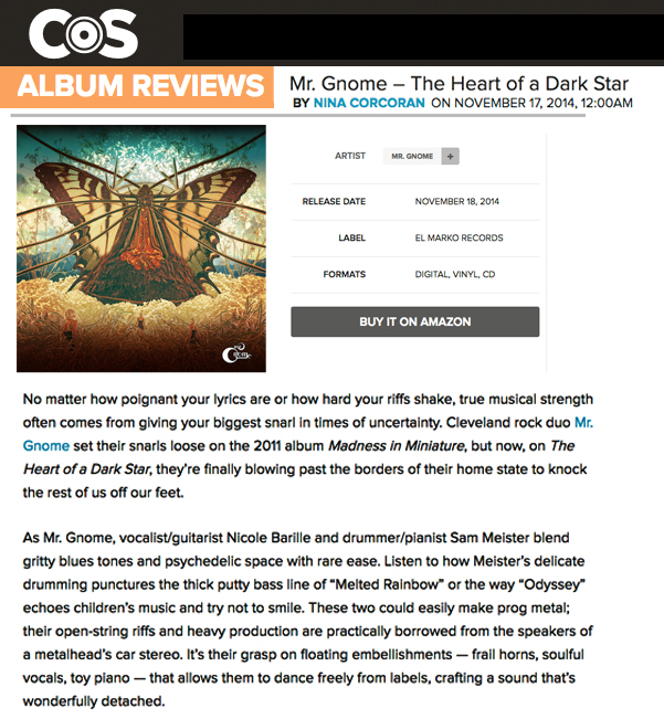 Consequence of Sound - Album Review: The Heart of a Dark StarNovember 2014READ MORE