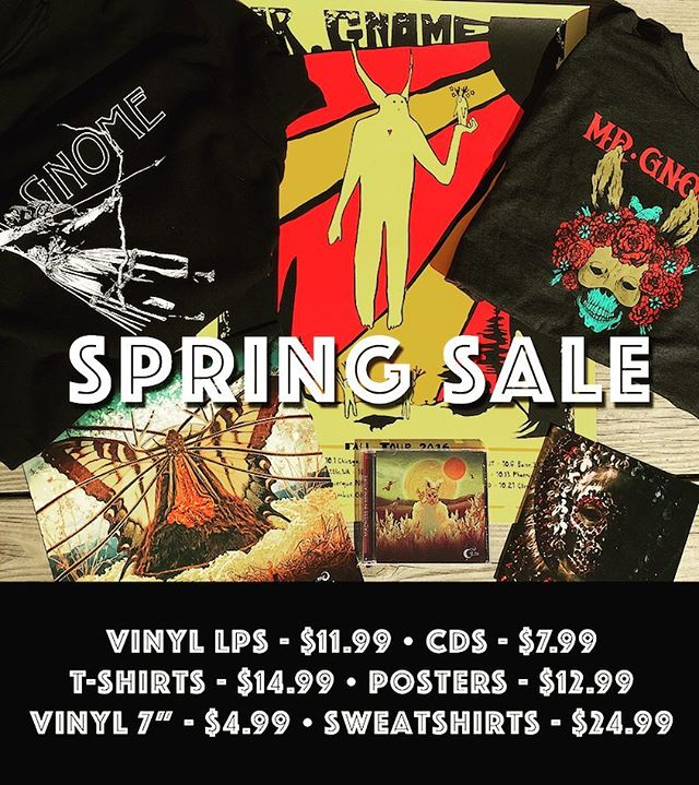 "We're having a BIG SPRING SALE over at our store starting today and ending this Friday, April 28th! Head over to mrgnome.bigcartel.com CDs $7.99 • Vinyl LPs $11.99 • Vinyl 7"" $4.99 •  T-Shirts $14.99 • Sweatshirts $24.99 •  Posters $12.99 #mrgnome #springsale"