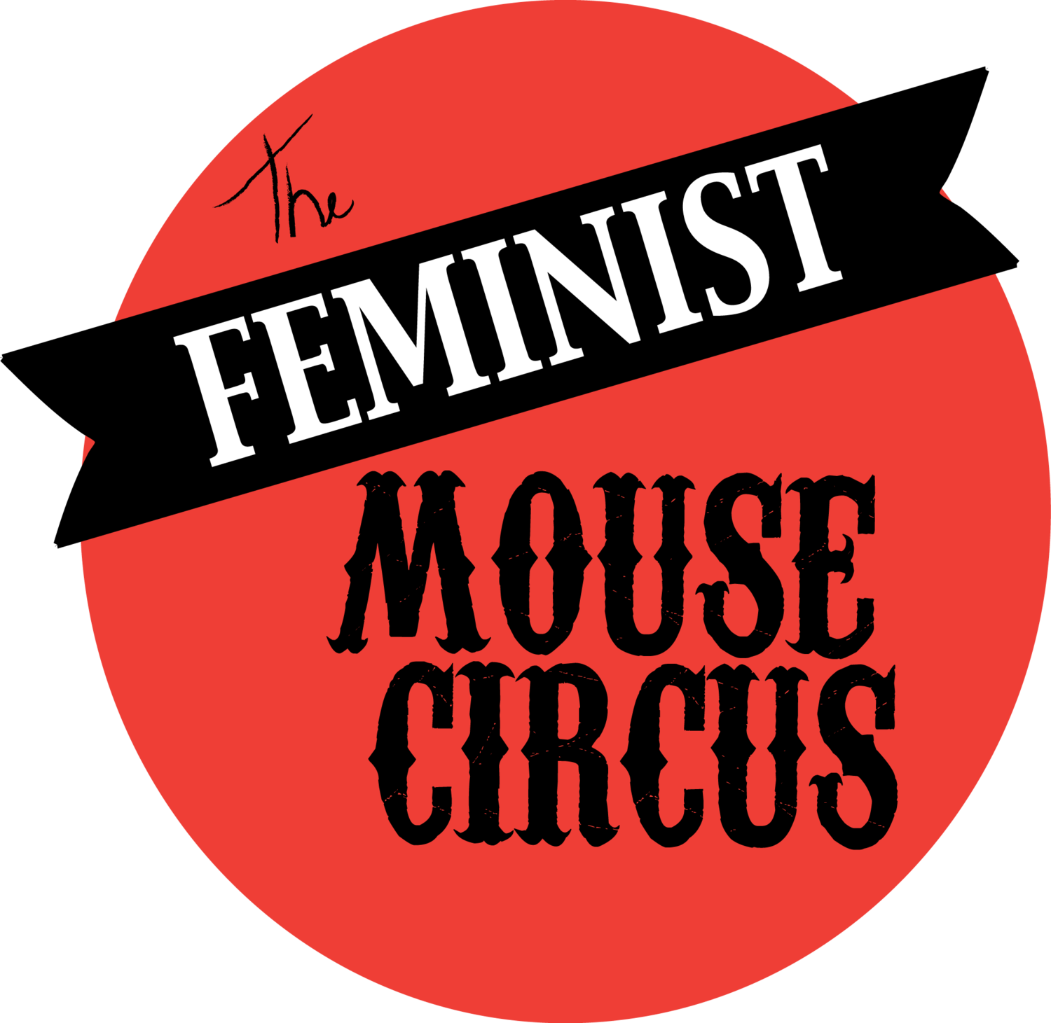 The Feminist Mouse Circus