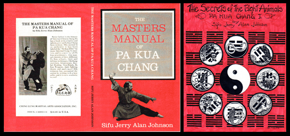 "Left : 1984 – Published ""The Masters Manual of Pa Kua Chang"" (my 2nd Martial Arts Book)  Right : 1983 -Published "" The Secrets of the Eight Animals of Pa Kua Chang"" (my 1st Martial Arts Book)"