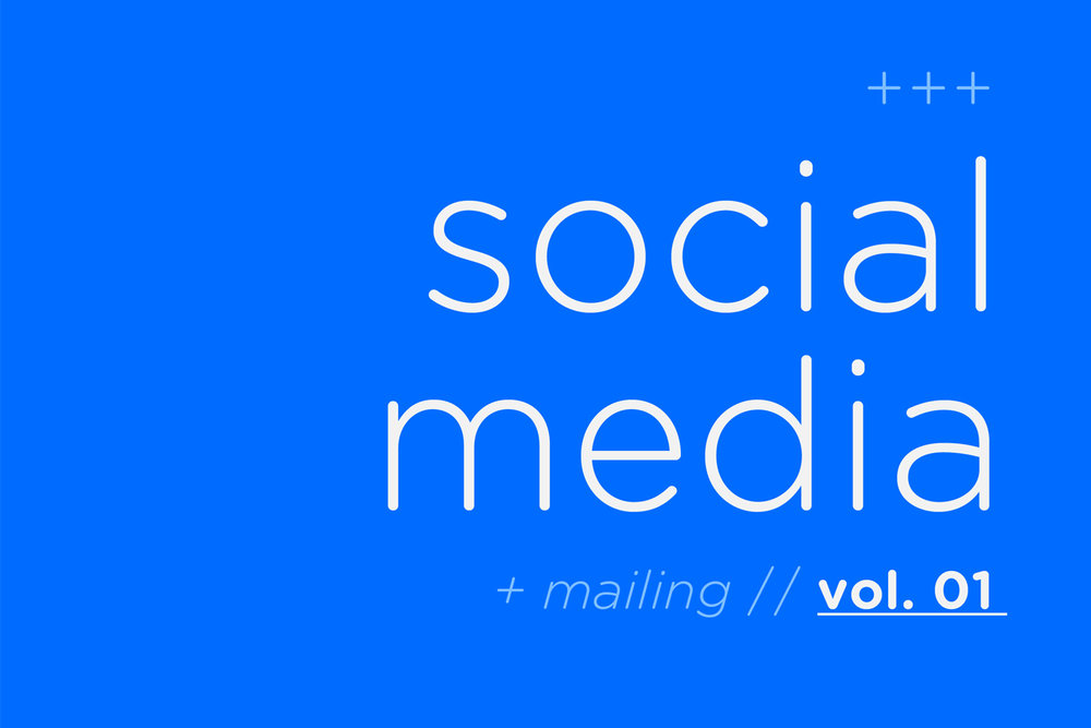 SOCIAL MEDIA VOL. 01 - DIGITAL CONTENT // CONTENIDO DIGITAL _