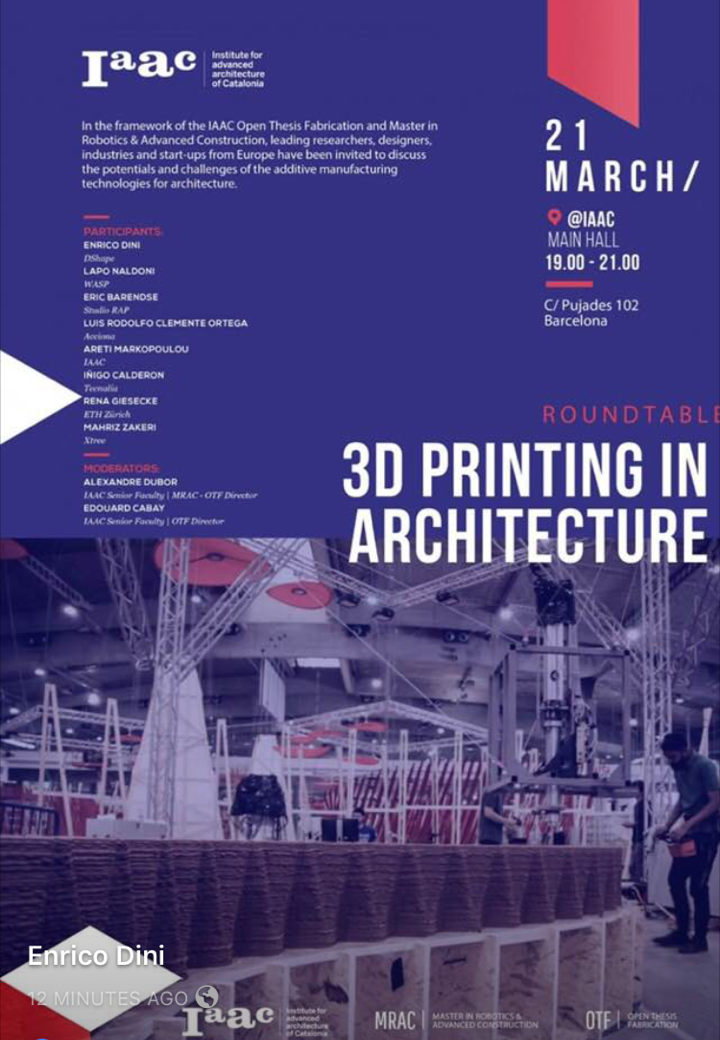 IAAC 3D Printing in Architecture Conference Barcelona with Enrico Dini