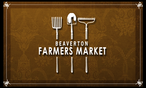 Check out the Beaverton Farmers Market this Saturday.