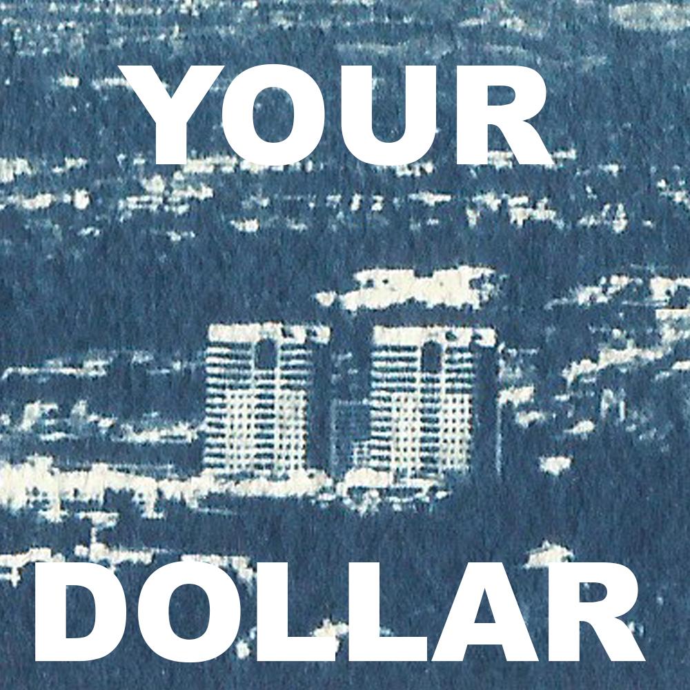 Your Dollar .jpg
