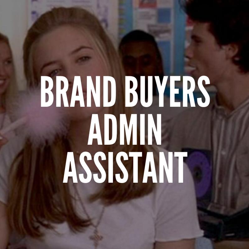 brand buyers admin assisstant