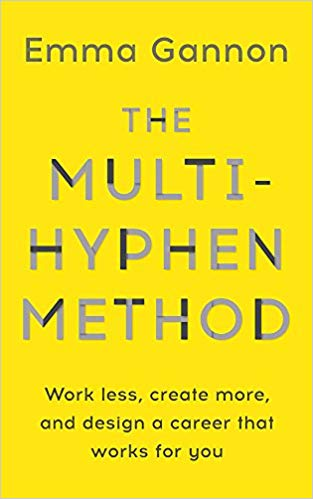 The Multi-Hyphen Method by Emma Gannon - A little favourite from The Intern 24/7's Hannah is The Multi-Hyphen Method by Emma Gannon. The book talks all about the new way of working and how to successfully have a side hustle. If you are interested in becoming a freelancer one day, this book is a fantastic read.