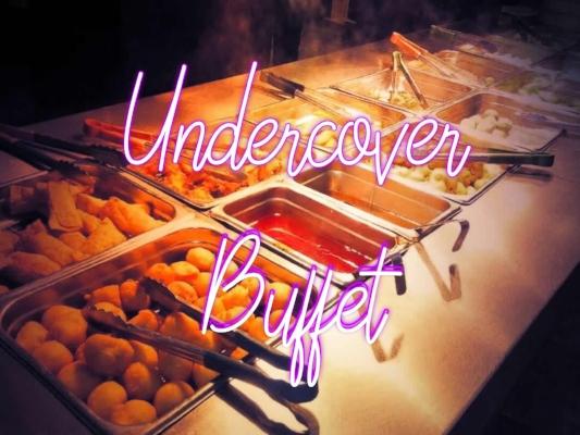 undercoverbuffet.jpg