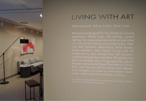 Living With Art...the exhibition ran February 5 - April 5 at the Akron Art Museum.