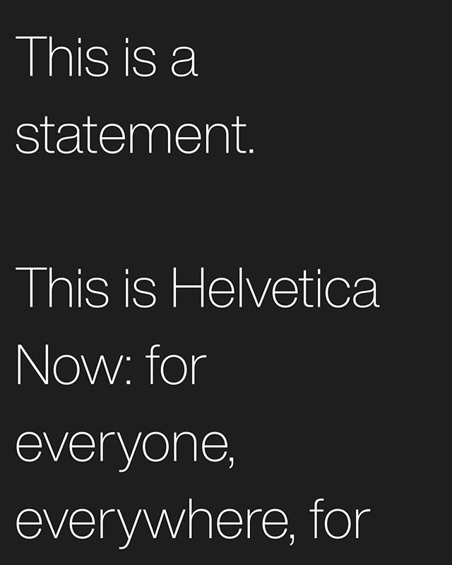 For everyone! Go here: www.monotype.com/fonts/helvetica-now . Day 95 . #designyourlife #the100dayproject #100daysofstone #graphicdesign #typography #freelance #helvetica #helveticanow