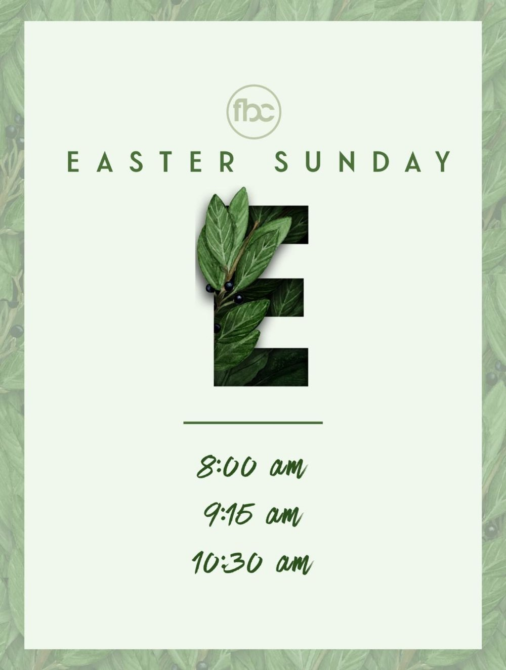 Easter Sunday - 8:00 am , 9:15 am & 10:30 am