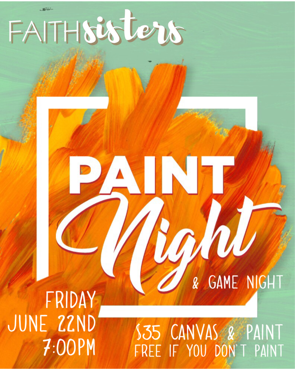 Paint & Game Night - FaithSisters are hosting a fun Paint & Game night at the church.