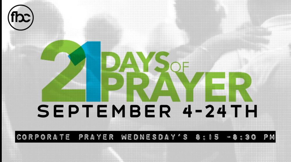 21 Days of Prayer - September 4th -24th