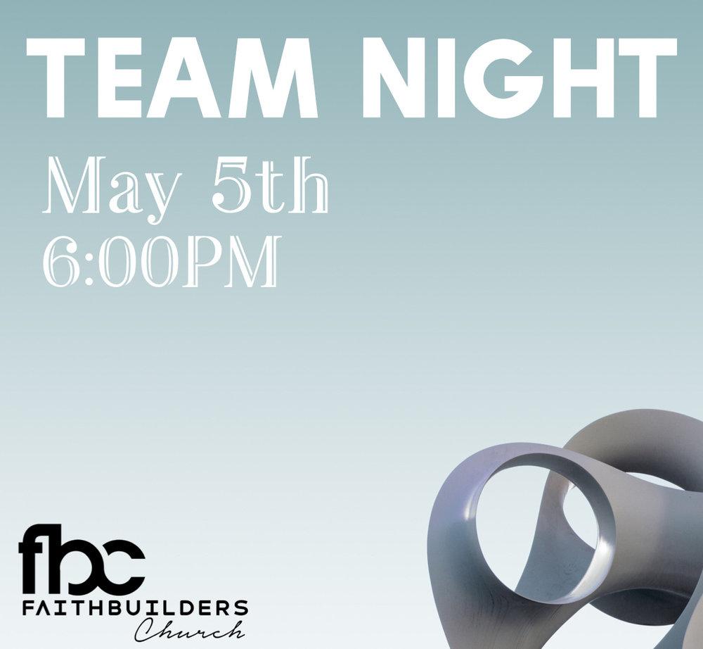 Team Night - May 5 6:00PM