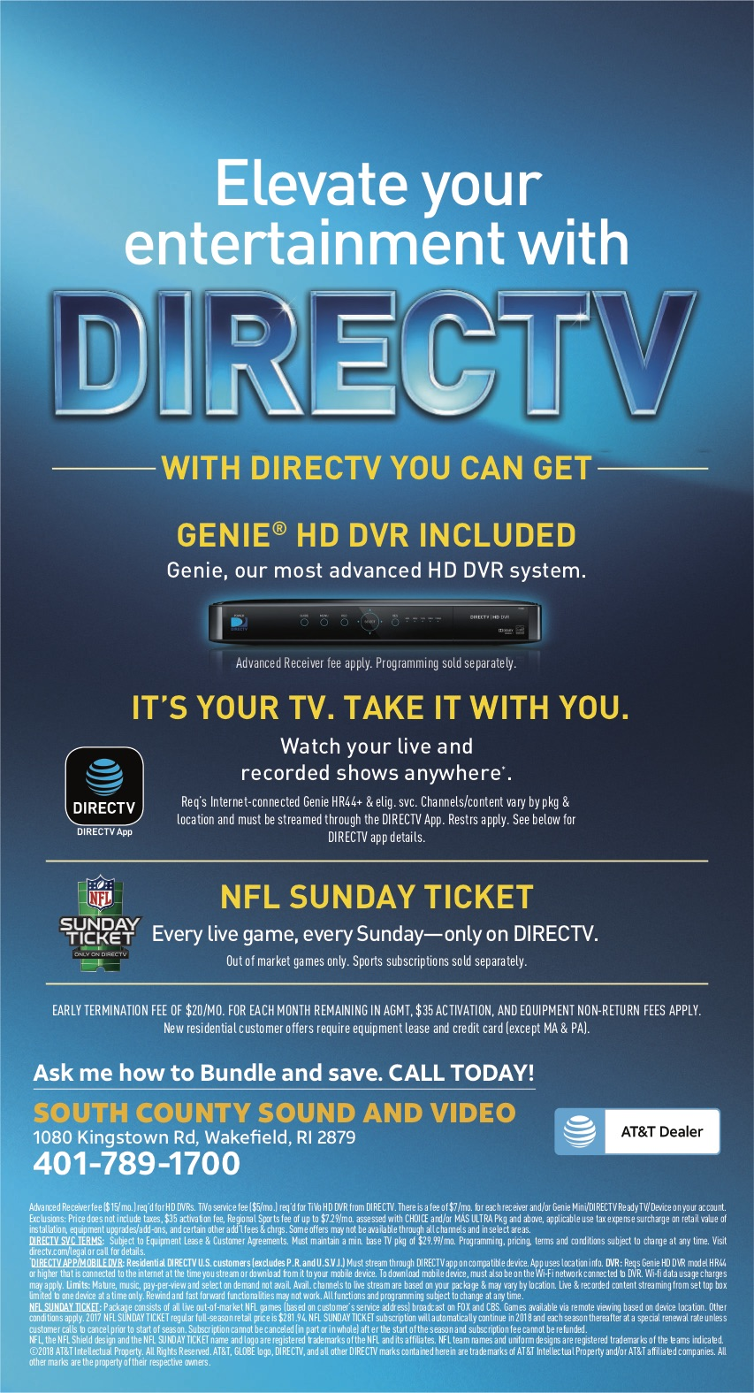 If you live in East Greenwich, North Kingstown, Warwick, West Warwick, Exeter, West Greenwich, Jamestown, South Kingstown, Westerly or Narragansett and are looking to get out of cable and into Directv, Call SCSV.