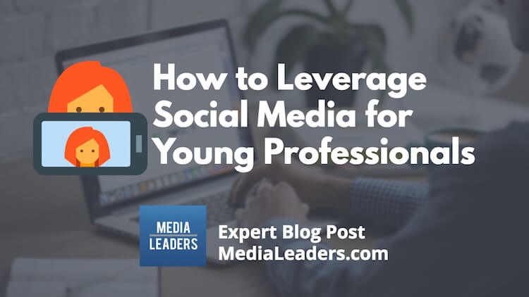 How-to-Leverage-Social-Media-for-Young-Professionals.jpg