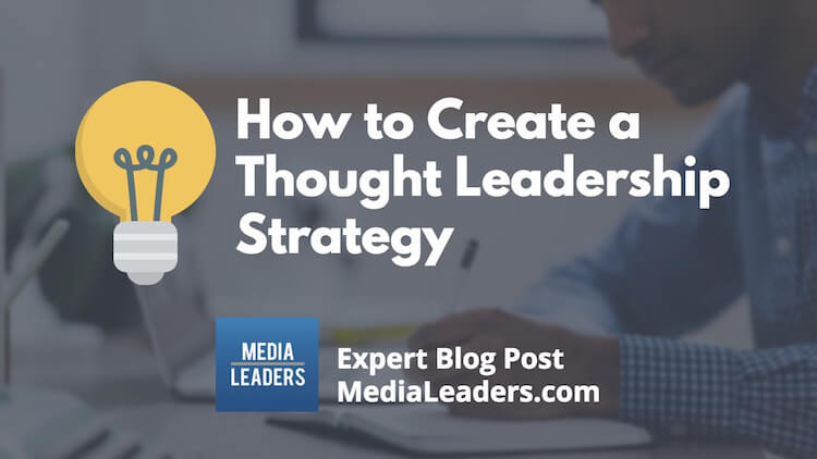 How-to-Create-a-Thought-Leadership-Strategy-1.jpg