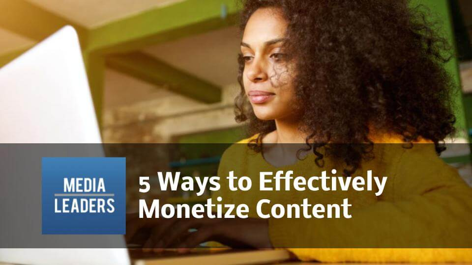 5-Ways-to-Effectively-Monetize-Content.jpg