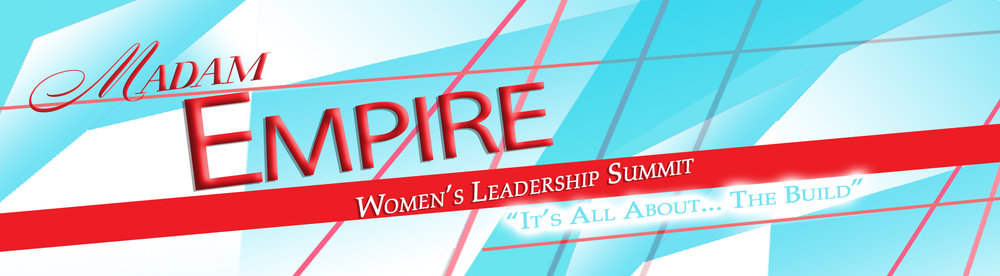 "Madam Empire presents the rare opportunity for women leaders and business owners to connect for the distinct purpose of sharing ideas, strategies, information, and inspiration. Madam Empire is the catalyst for your ""Possible"". It's all about ""The Build""…Build Strong. Build Wise. Build Confidence."
