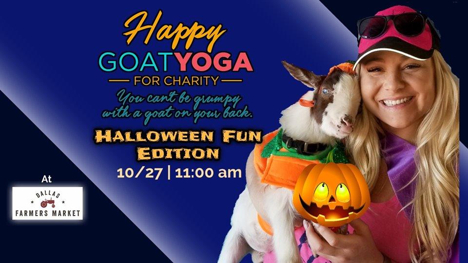 Happy Goat Yoga Halloween Fun Edition At Dallas Farmers Market Fitness Ambassadors