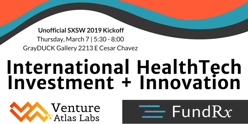 Unofficial SXSW 2019: Invest + Innovate Happy Hour