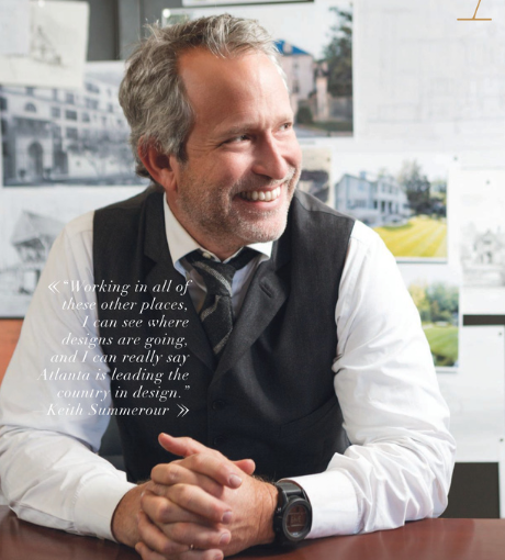 A profile on architect Keith Summerour- The Atlantan