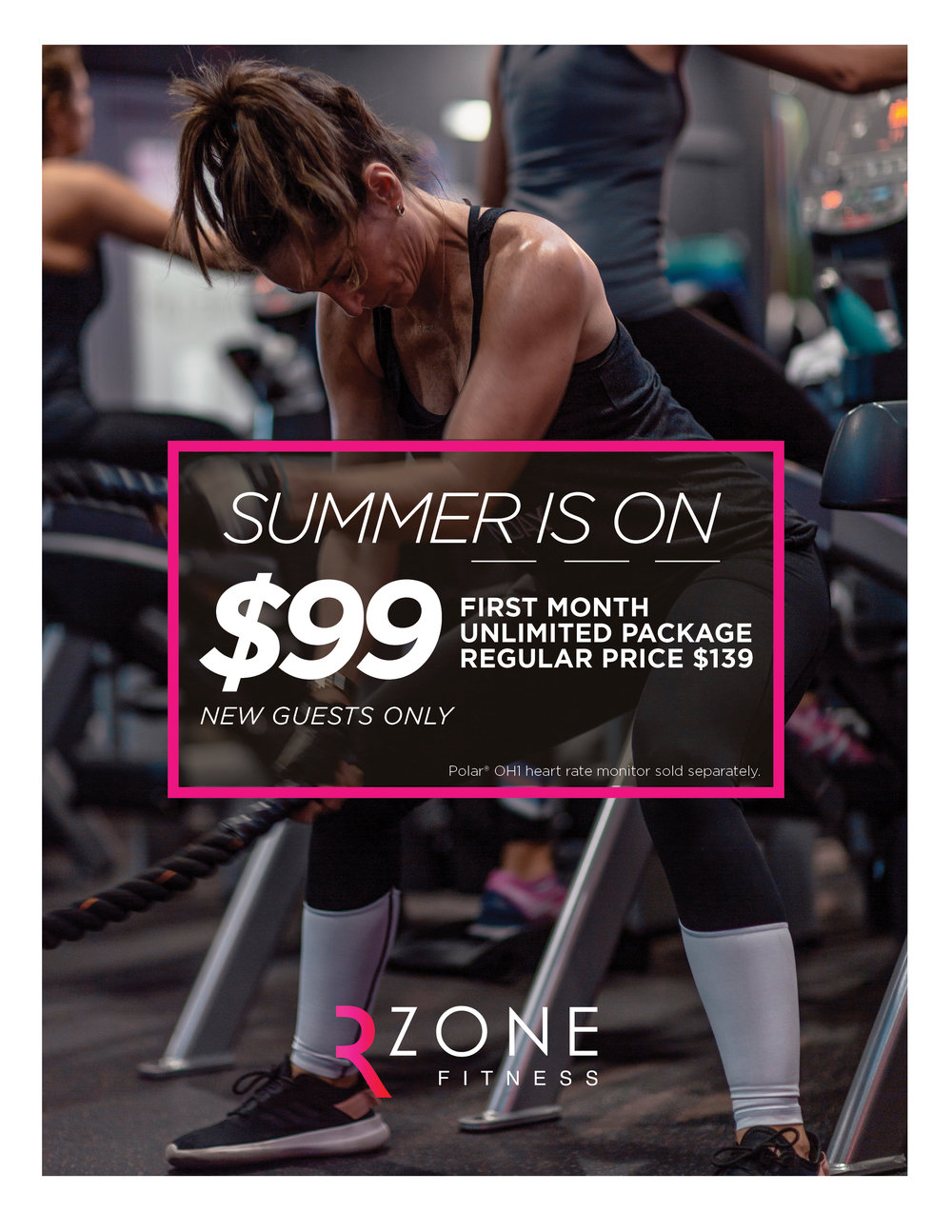 This promotion is for *New Guests* that haven't purchased a rz package. ONLY APPLIES TO UNLIMITED PACKAGE. Polar OH1 heart rate monitor SOLD SEPARATELY.This promo is only for our Gables and Pinecrest location.
