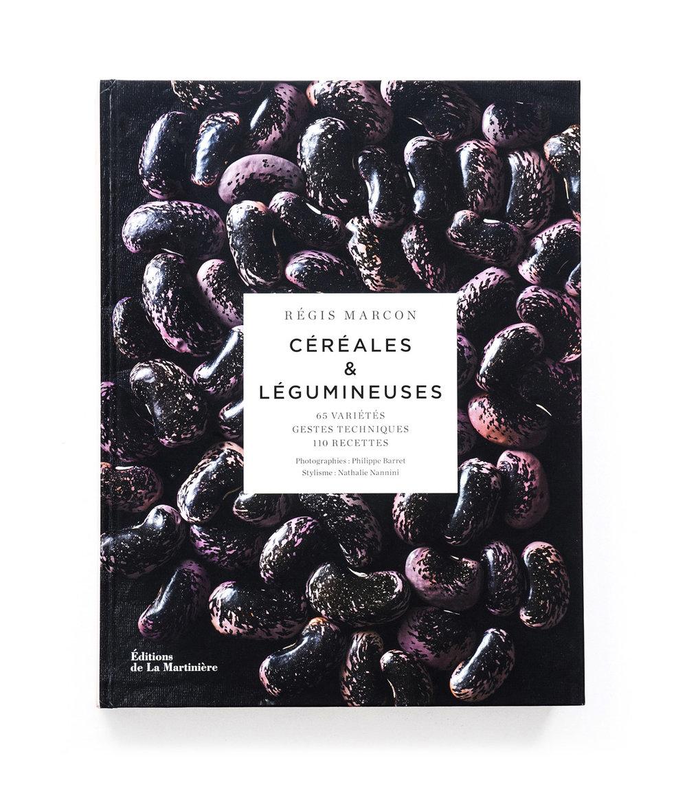 Céréales & Légumineuses   Régis Marcon  Éditions de La Martinière  416 pages