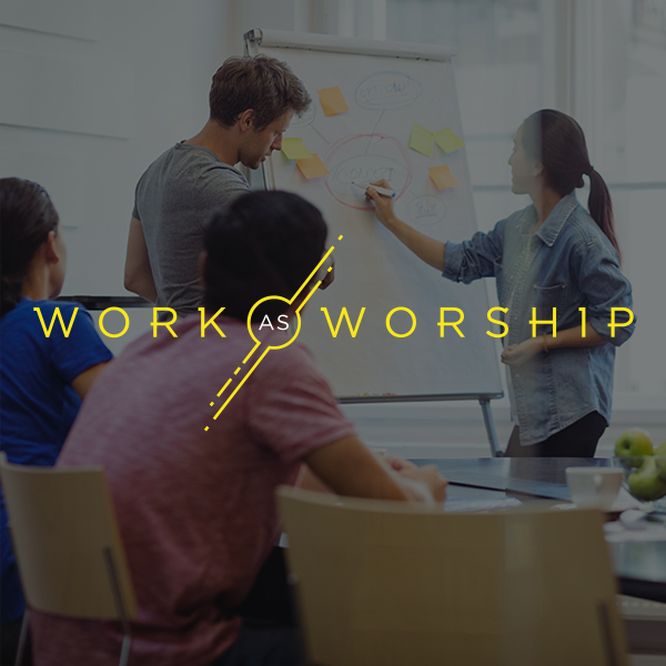 Work as Worship