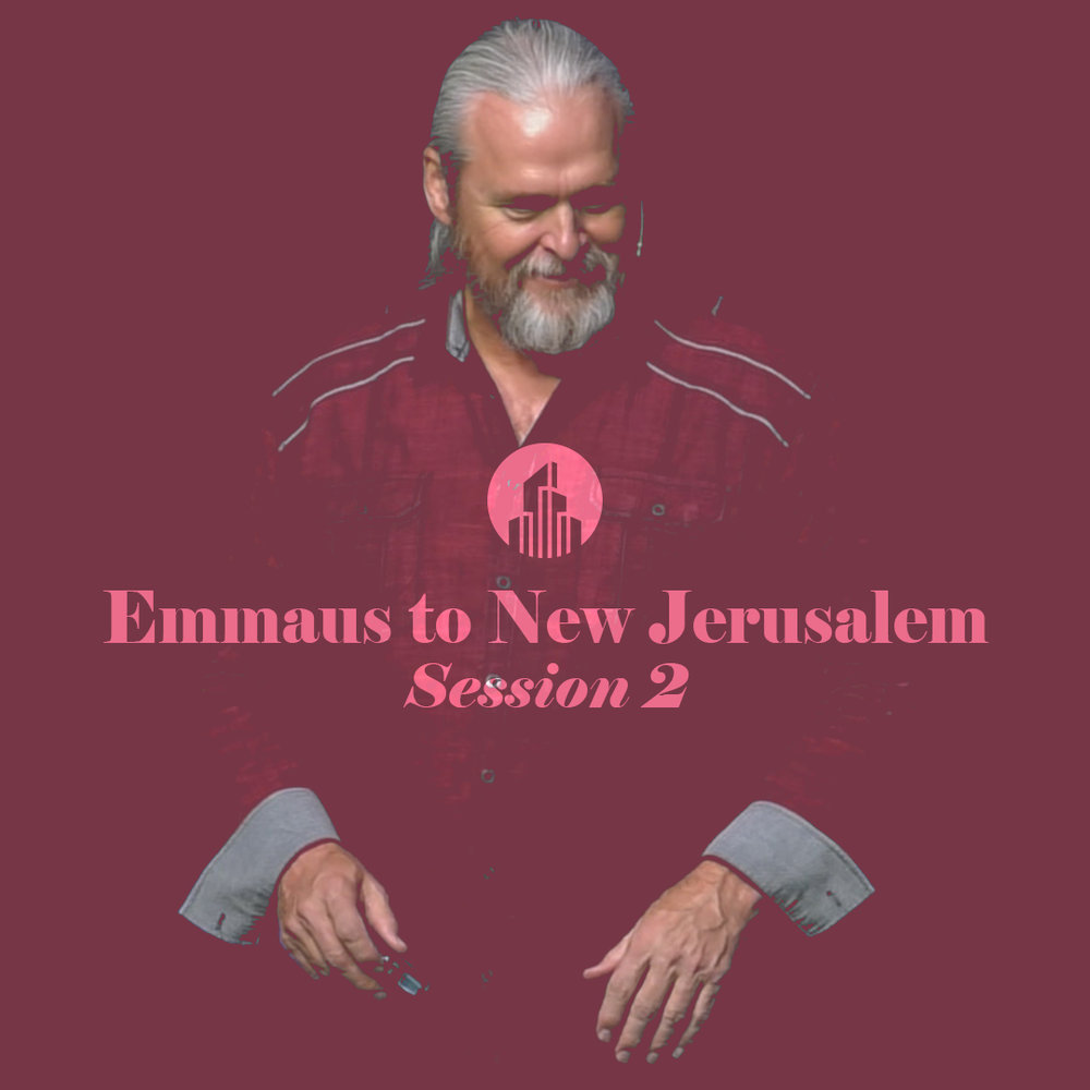 Emmaus to New Jerusalem Cover session 2.jpg