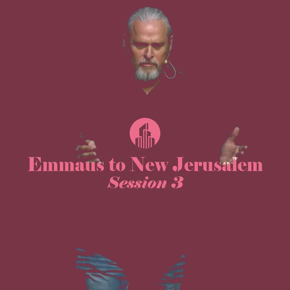 Emmaus to New Jerusalem Cover Session 3.jpg