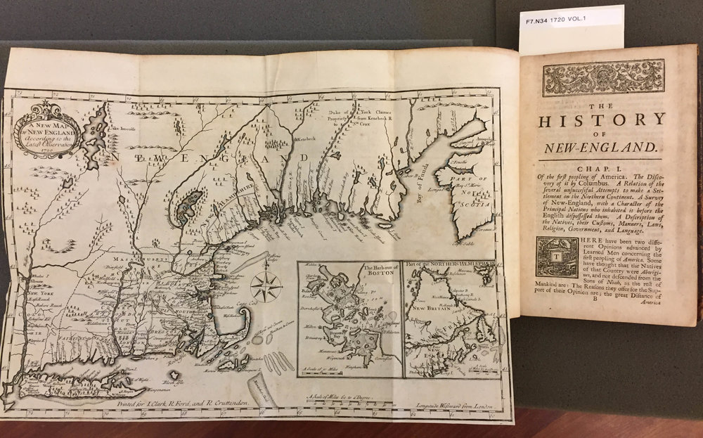 Daniel Neal,  The History of New-England Containing an Impartial Account of the Civil and Ecclesiastical Affairs of the Country to the Year of Our Lord, 1700  (London: J. Clark, 1720) with, opp. [1:1],  A New Map of New England  (1720). Osher Map Library and Smith Center for Cartographic Education, University of Southern Maine (Osher Collection 7392–93)
