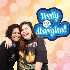 podcasts-to-listen-pretty-for-an-aboriginal.jpeg