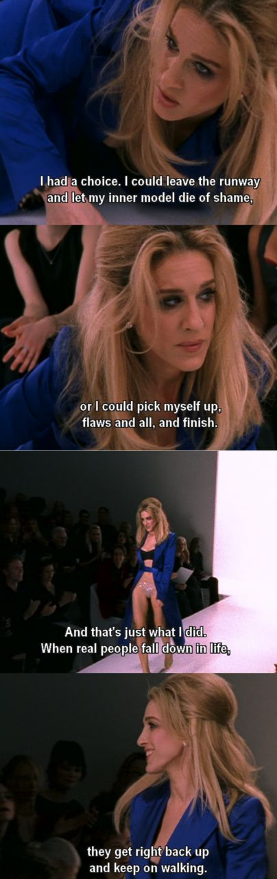 carrie-bradshaw-quotes-fall-down-get-back-up.jpg