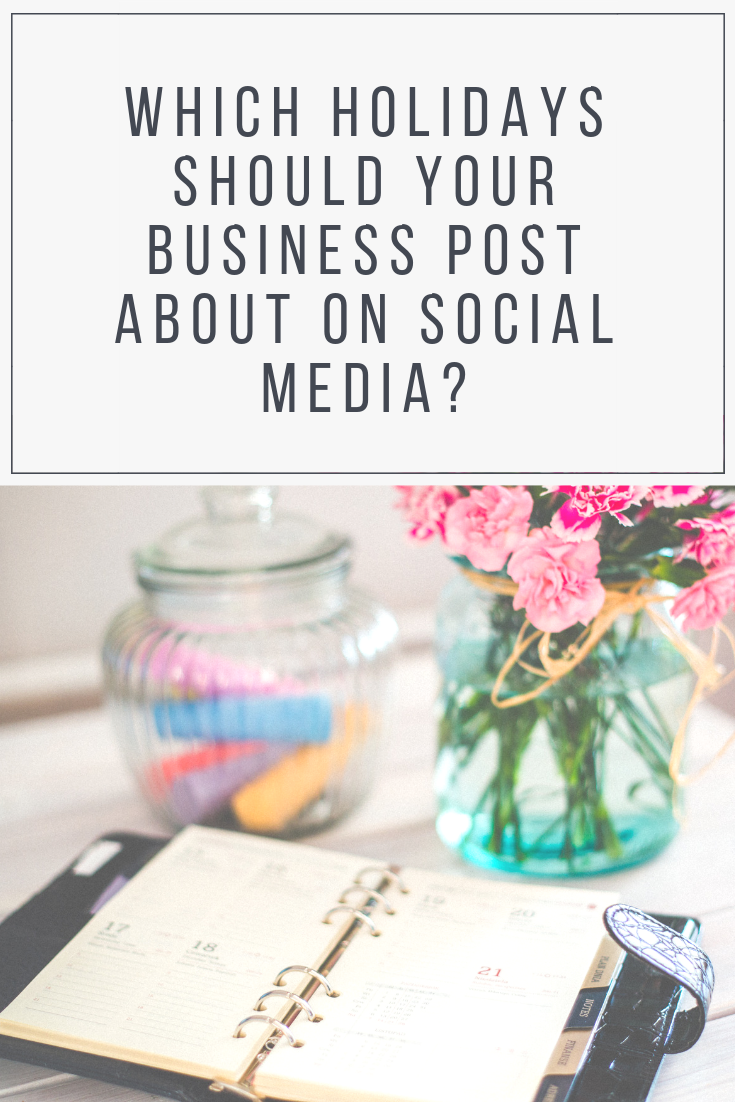 Which holidays should your business post about on social media?
