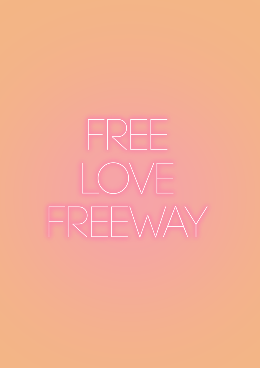 Neon free love freeway.png