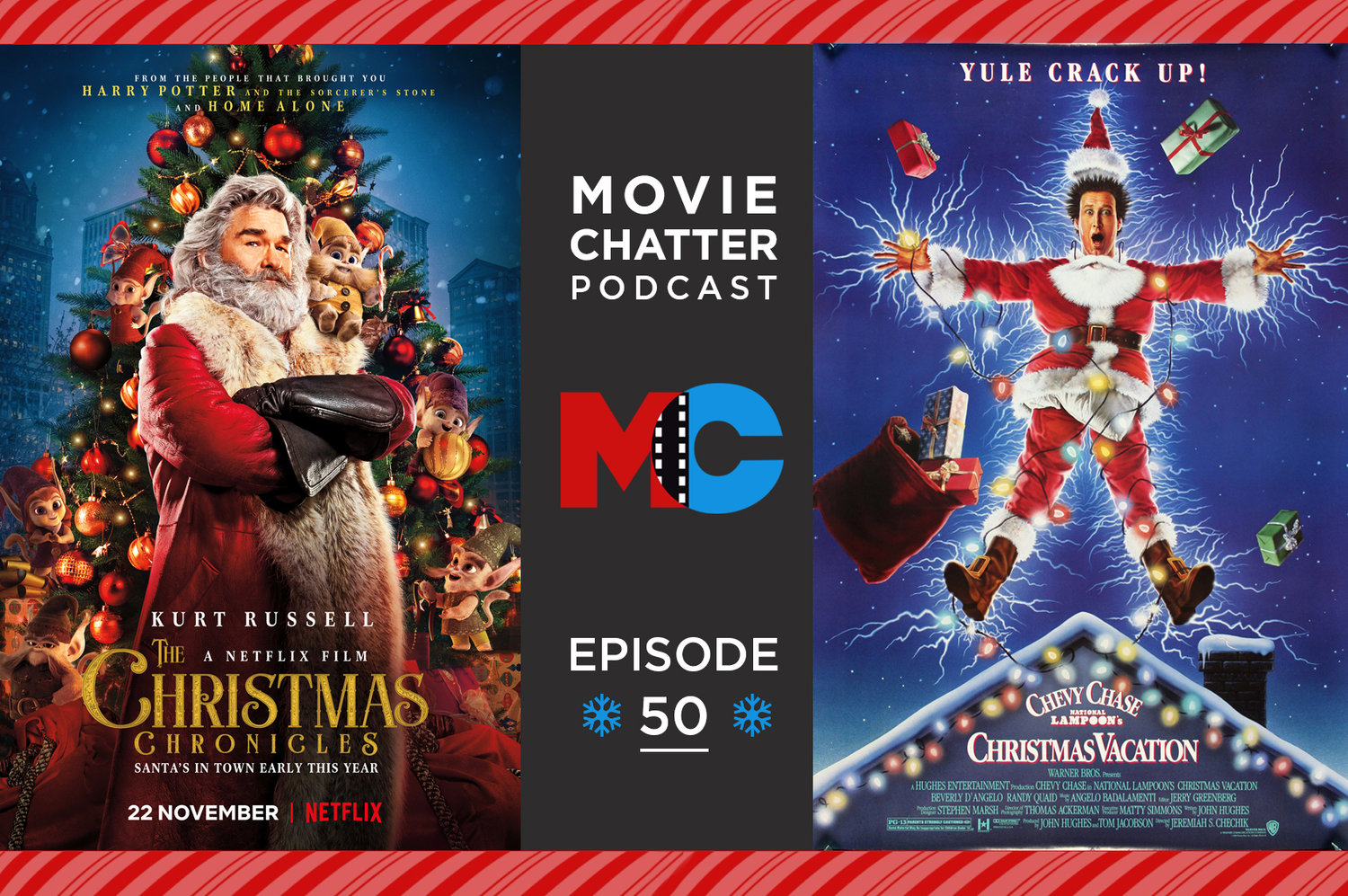 The Christmas Chronicles Poster.Episode 50 The Christmas Chronicles Christmas Vacation