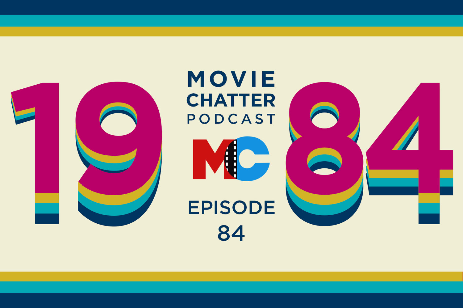 Episode 84 - 1984 — Movie Chatter Podcast
