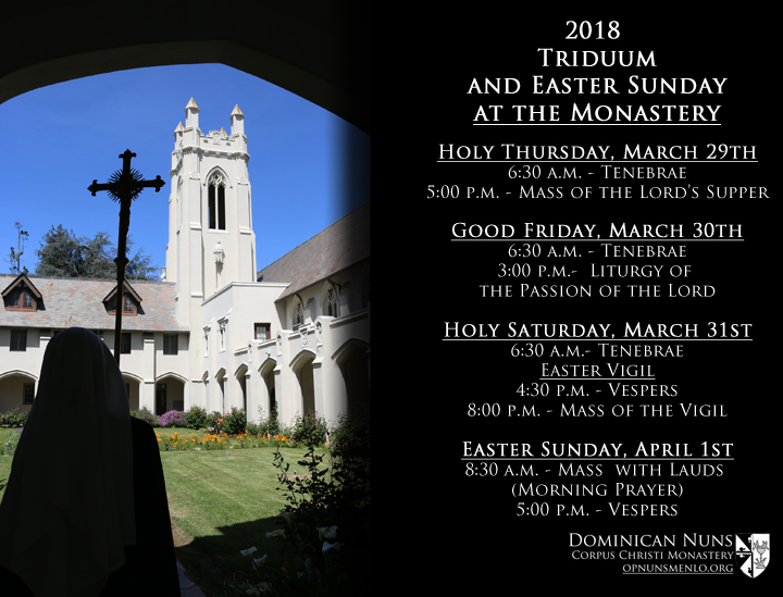 2018 Holy Week and Easter Sunday at the Monastery — Dominican Nuns