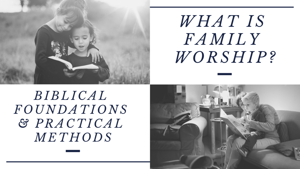 what is family worship.png
