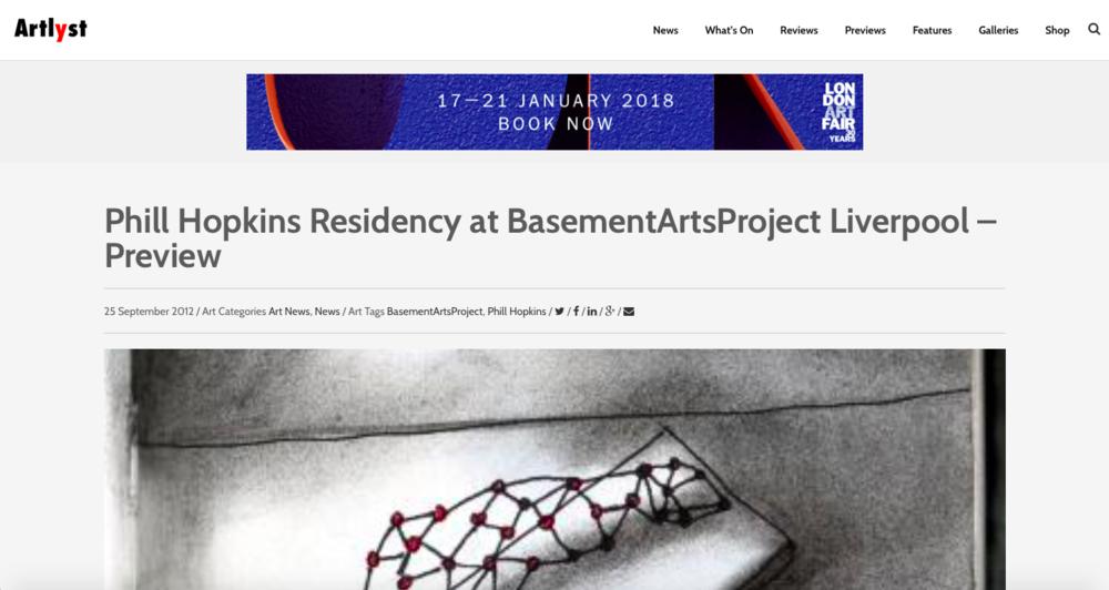 Artlyst - http://www.artlyst.com/news/phill-hopkins-residency-at-basementartsproject-liverpool-preview/