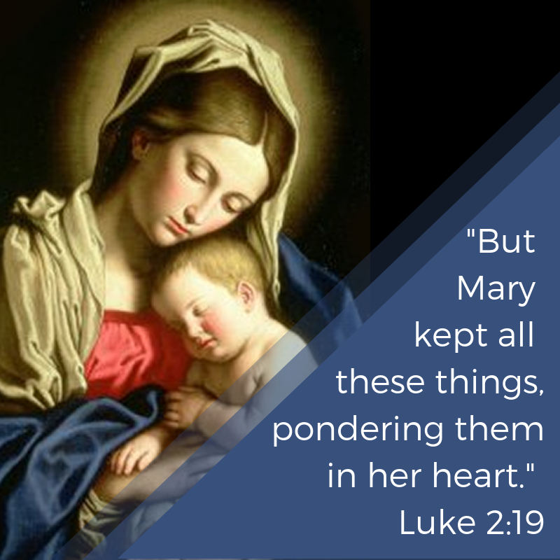 _But Mary kept all these things, pondering them in her heart._ Luke 2_19.png