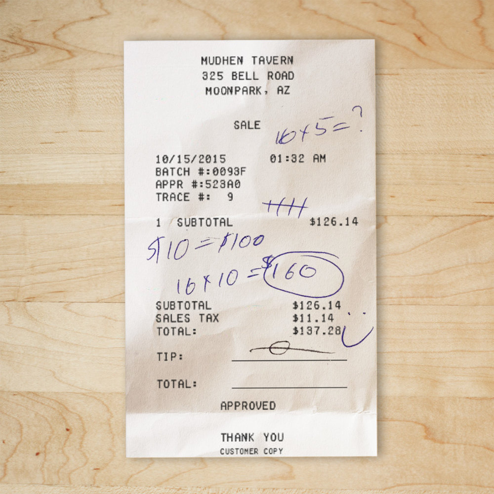 "The infamous Medhen receipt that Ben claimed was evidence that he and Josh were at Happy Hour on the day of Susie's disappearance. With added ""math"" by Lawrence."