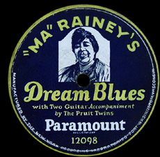 "Vinyl of ma Rainey's ""dream Blues."" ( source )"