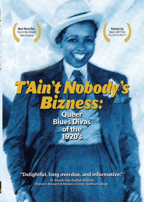 The poster for  T'Ain't Nobody's Bizness , image courtesy of shogafilms.com